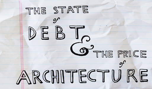 The State of Debt and the Price of Architecture #2