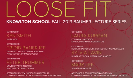Get Lectured: Knowlton School of Architecture Fall '13