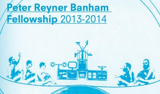 Peter Reyner Banham Fellowship 2013-2014