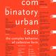 Thom Mayne, Combinatory Urbanism (Stray Dog Press, 2011)